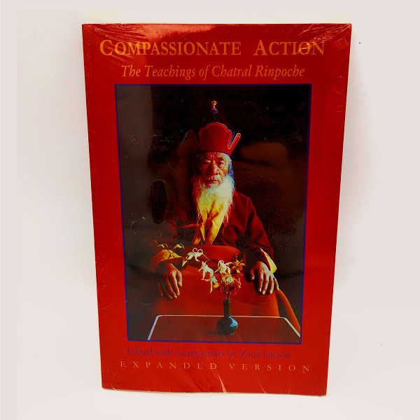 L029 Compassionate Action The Teachings of Chatral Rinpoche
